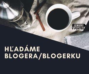 Hľadáme blogera/blogerku