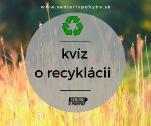recyklácia kvíz